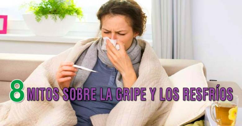 8 mitos sobre la gripe y los resfríos