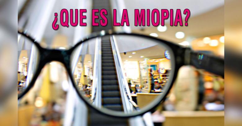 ¿Que es la miopía?