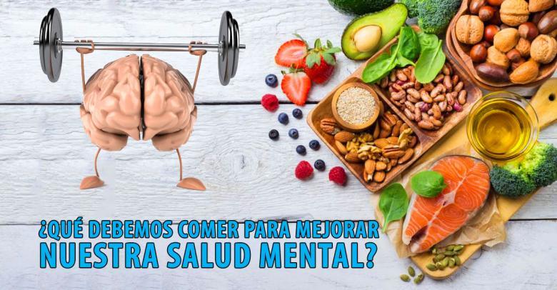 ¿Qué debemos comer para mejorar nuestra salud mental?