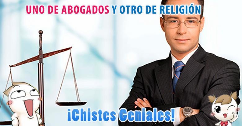 Dos cortitos de abogados y religión