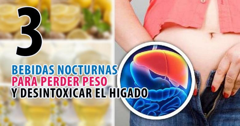 Desintoxicar hígado y perder peso con estas 3 bebidas nocturnas