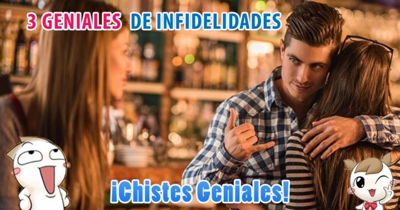 Chistes Geniales: 3 sobre infidelidades