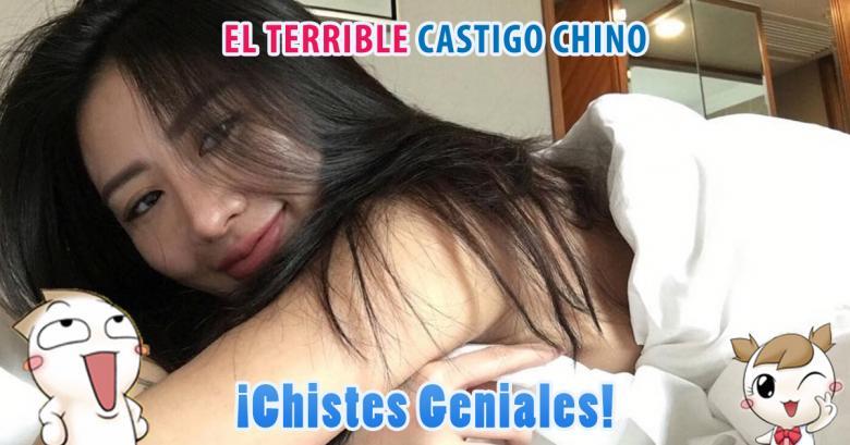 Chistes Geniales: El terrible castigo chino