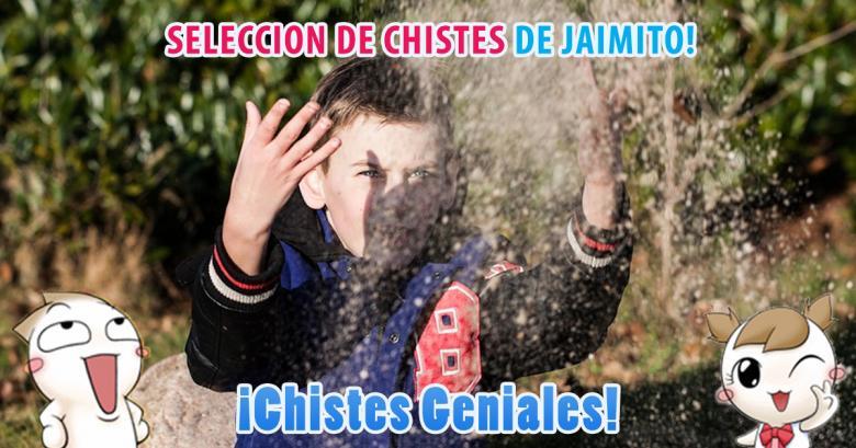 Chistes Geniales: Selección de chistes de Jaimito