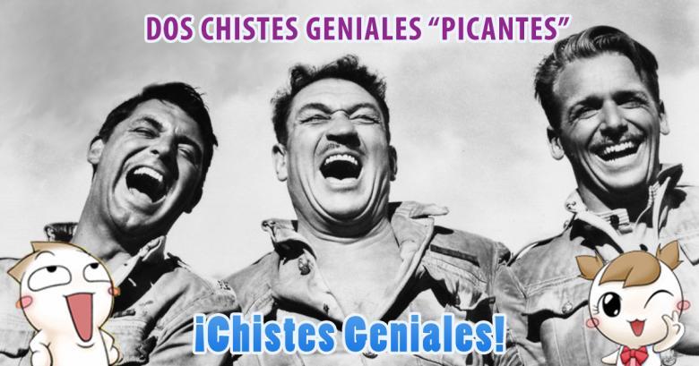 Dos Geniales Chistes Picantes