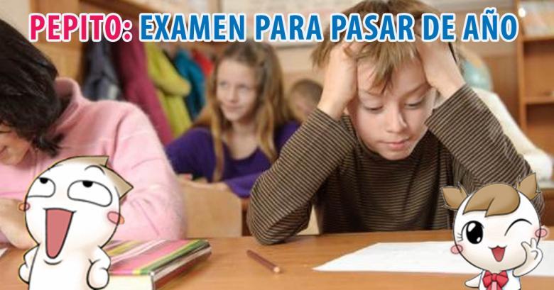 ¡Pepito y su examen para \