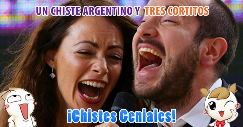 Un chiste Argentino y tres cortitos para llorar de risa