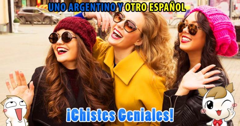 Chistes Geniales: Uno argento y otro español