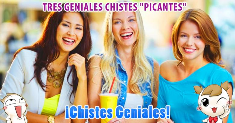 Tres geniales chistes \