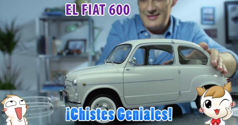Chistes Geniales: El Fiat 600