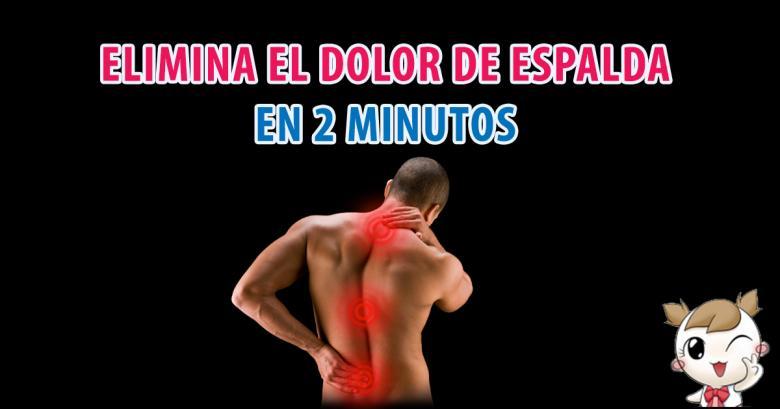 En solo 2 minutos elimina tu dolor de espaldas