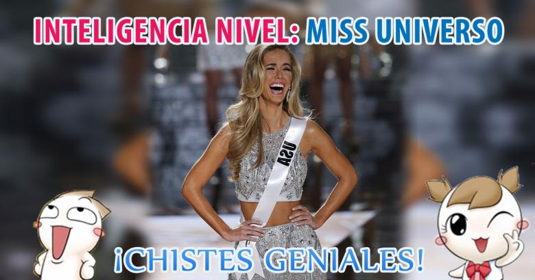 Inteligencia nivel Miss Universo