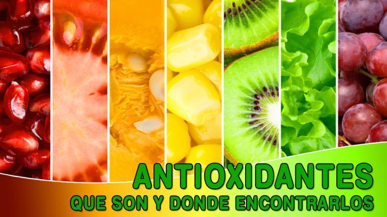 Que son y donde se encuentran naturalmente los Antioxidantes