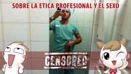 Sobre la etica profesional y el sexo