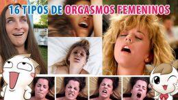 16 Tipos de orgasmos femeninos