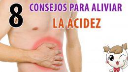 8 Consejos para aliviar la acidez