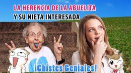 La herencia de la abuelita y su nieta interesada